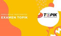 Guía para el TOPIK: Preguntas frecuentes